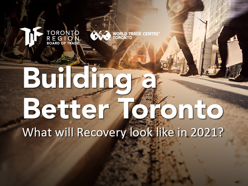 Building a Better Toronto: What Will Recovery Look Like in 2021?