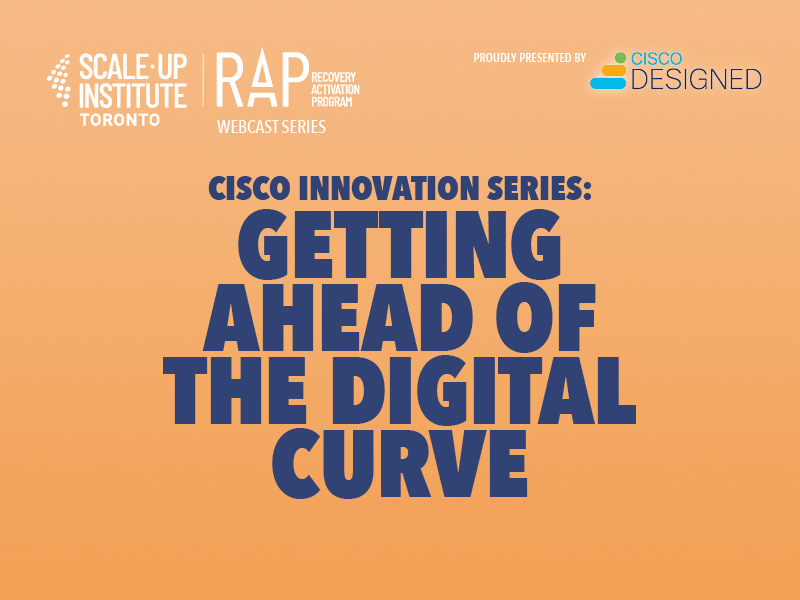 Cisco Innovation Series: Getting Ahead of the Digital Curve